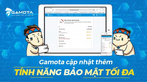 GAMOTA chính thức update thêm tính năng bảo mật tài khoản cho game thủ